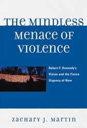 The Mindless Menace of Violence