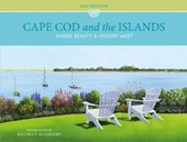 Cape Cod and the Islands: Where Beauty and History Meet