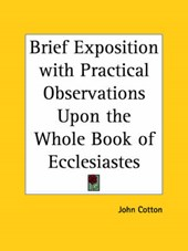 Brief Exposition with Practical Observations upon the Whole