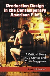 Heisner, B: Production Design in the Contemporary American