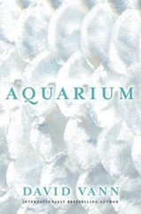 Aquarium | David Vann | 9780802123527