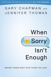 When Sorry Isn'T Enough