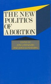 The New Politics of Abortion