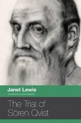 The Trial of Soren Qvist   Janet Lewis  