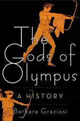 The Gods of Olympus | Barbara Graziosi | 9780805091571