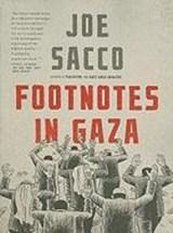Footnotes in Gaza   Joe Sacco  