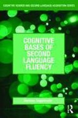 Cognitive Bases of Second Language Fluency | Canada) Segalowitz Norman (concordia University |