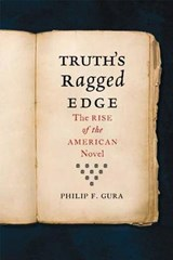 Truth's Ragged Edge | Philip F. Gura | 9780809094455
