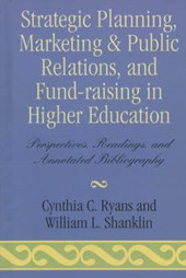 Strategic Planning, Marketing & Public Relations, and Fund-Raising in Higher Edu