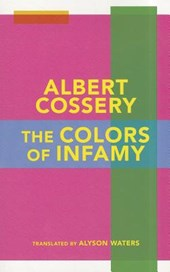 The Colors of Infamy