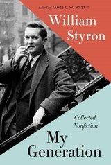 My Generation | William Styron | 9780812997057