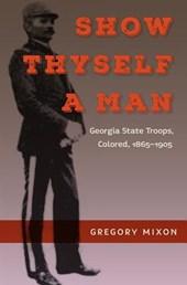 Show Thyself a Man