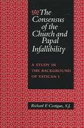 The Consensus Of The Church And Papal Infallibility