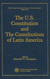 The U.S. Constitution and the Constitutions of Latin America