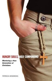 Hungry Souls, Holy Companions