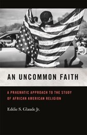 An Uncommon Faith