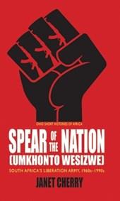 Spear of the Nation: Umkhonto weSizwe