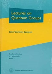 Lectures on Quantum Groups