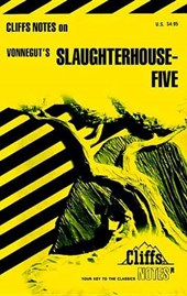 CliffsNotesTM on Vonnegut's Slaughterhouse-Five