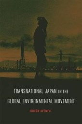 Transnational Japan in the Global Environmental Movement