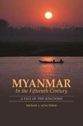 Myanmar in the Fifteenth Century
