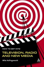 How to Get into TV, Radio and New Media