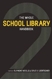 The Whole School Library Handbook 2