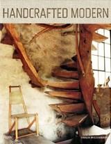 Handcrafted modern | Leslie Williamson |