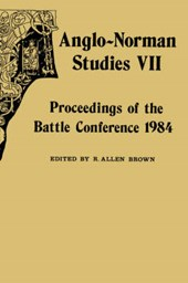 Anglo-Norman Studies VII