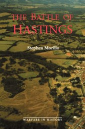 The Battle of Hastings - Sources and Interpretations