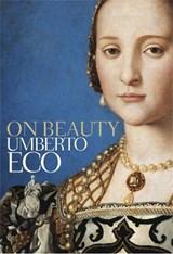 On beauty   Umberto Eco ; Alastair McEwen  