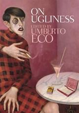 On ugliness   Umberto Eco ; Alastair McEwen  