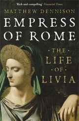 Empress of Rome | Matthew Dennison |