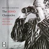 The Soho Chronicles   Matthew Kentridge  