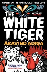 The White Tiger | Adiga, Aravind |