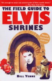 The Field Guide to Elvis Shrines