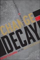 Shevtsova, L: Change or Decay | Lilia Shevtsova |