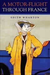 Motor-Flight Through France | Edith Wharton |