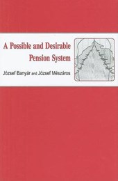 A Possible and Desirable Pension System