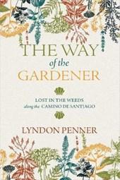 The Way of the Gardener