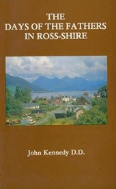 The Days of the Fathers in Ross-Shire