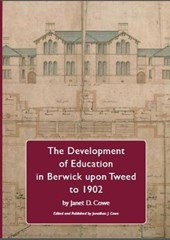 The Development of Education in Berwick upon Tweed to 1902