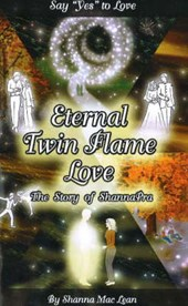 Eternal Twin Flame Love, The Story of ShannaPra
