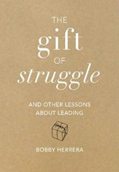 The Gift of Struggle