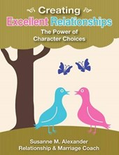 Creating Excellent Relationships