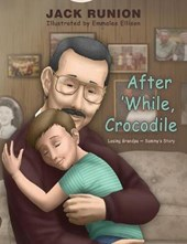 After 'while, Crocodile