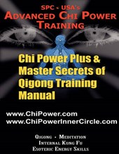 Chi Power Plus & Master Secrets of Qigong Training Manual