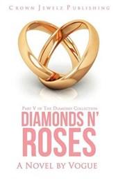 Diamonds N' Roses