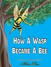 How a Wasp Became a Bee