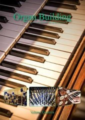 Organ Organ Building Volume Eighteen